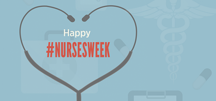 Recap: Nurses Week 2018